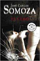 El cebo, de José Carlos Somoza