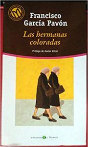 Las hermanas coloradas, de Francisco García Pavón