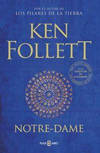 Notre Dame, de Ken Follet