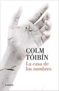 La casa de los nombres, de Colm Tóibín