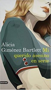 Mi querido asesino en serie, de Alicia Giménez Bartlett