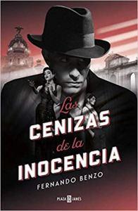 Las cenizas de la inocencia, de Fernando Benzo