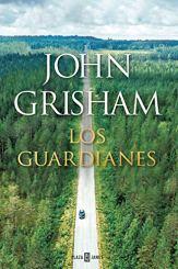 Los guardianes, de Grisham