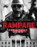 Rampage- President Down (2016)