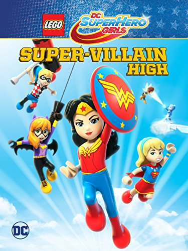 Lego DC Super Hero Girls- Super-Villain High (2018)