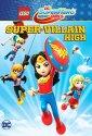 Lego DC Super Hero Girls- Super-Villain High (2018)