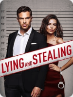 Lying and Stealing (2019) HD