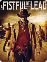 A Fistful Of Lead (2018) HD
