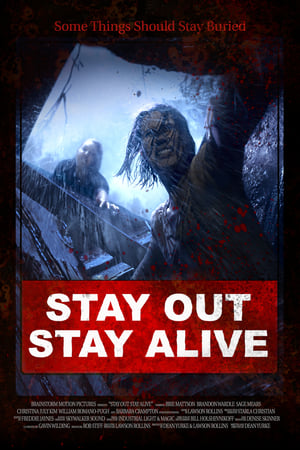 Stay Out Stay Alive (2019) hd