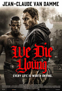 We Die Young (2019) HD