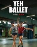 Yeh Ballet (2020) HD