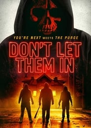 Don't Let Them In (2020) HD