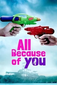 All Because of You (2020)