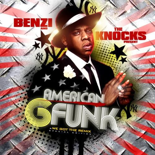 Benzi and the Knocks presents Jay-Z - American G-funk