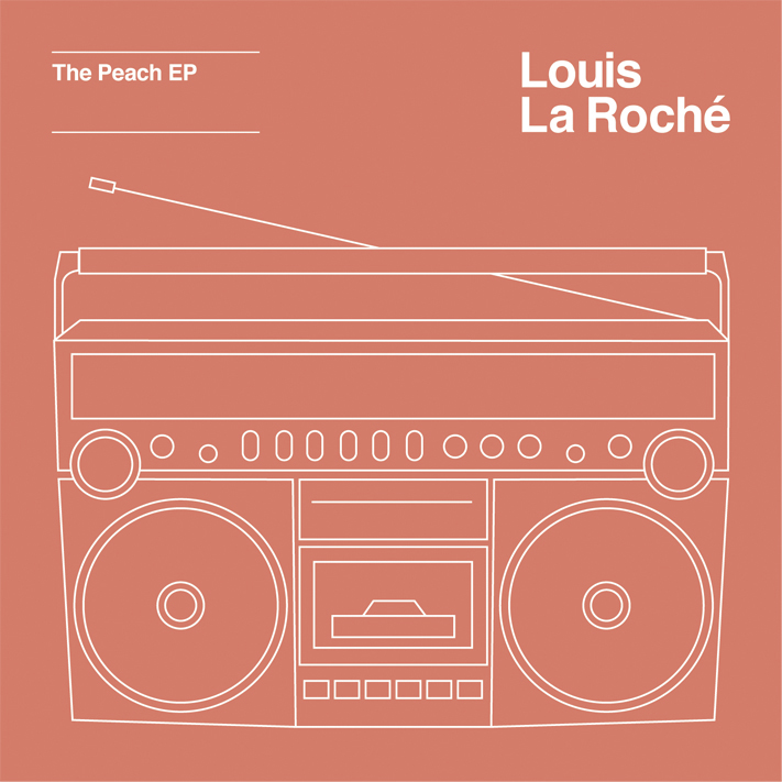 Louis La Roche - The Peach EP