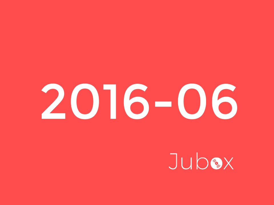 Juin 2016 - Playlist