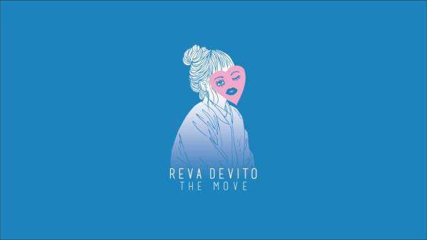 Reva DeVito - The Move