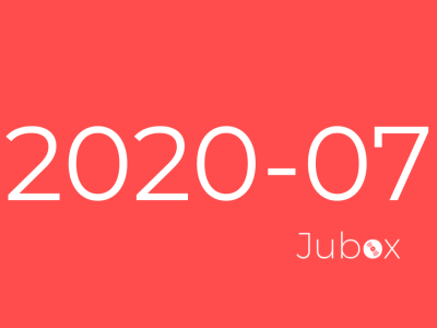Playlist Jubox Juillet 2020