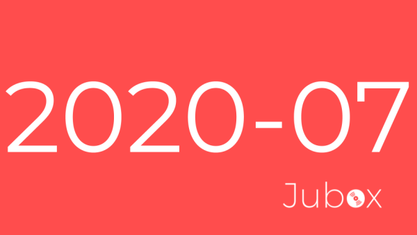 Playlist Jubox Juillet 2020