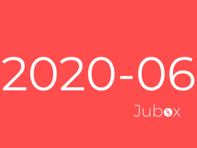 Playlist Jubox Juin 2020