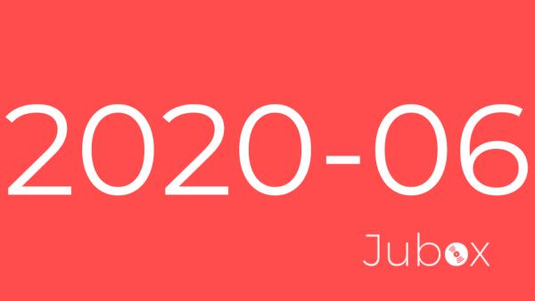 Playlist Jubox Juin 2020