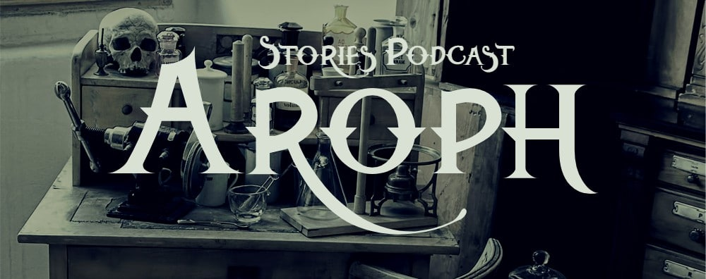 Aroph Stories Podcast