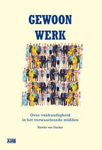 Gewoon werk. Van Daalen (2014)