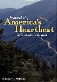 In Search of America's Heartbeat by Robert Mottram