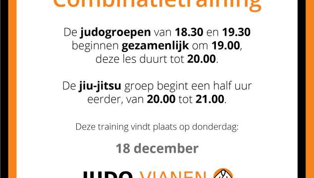 Combinatietraining 18 december: andere uren!