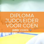 Diploma Judoleider voor Coen!