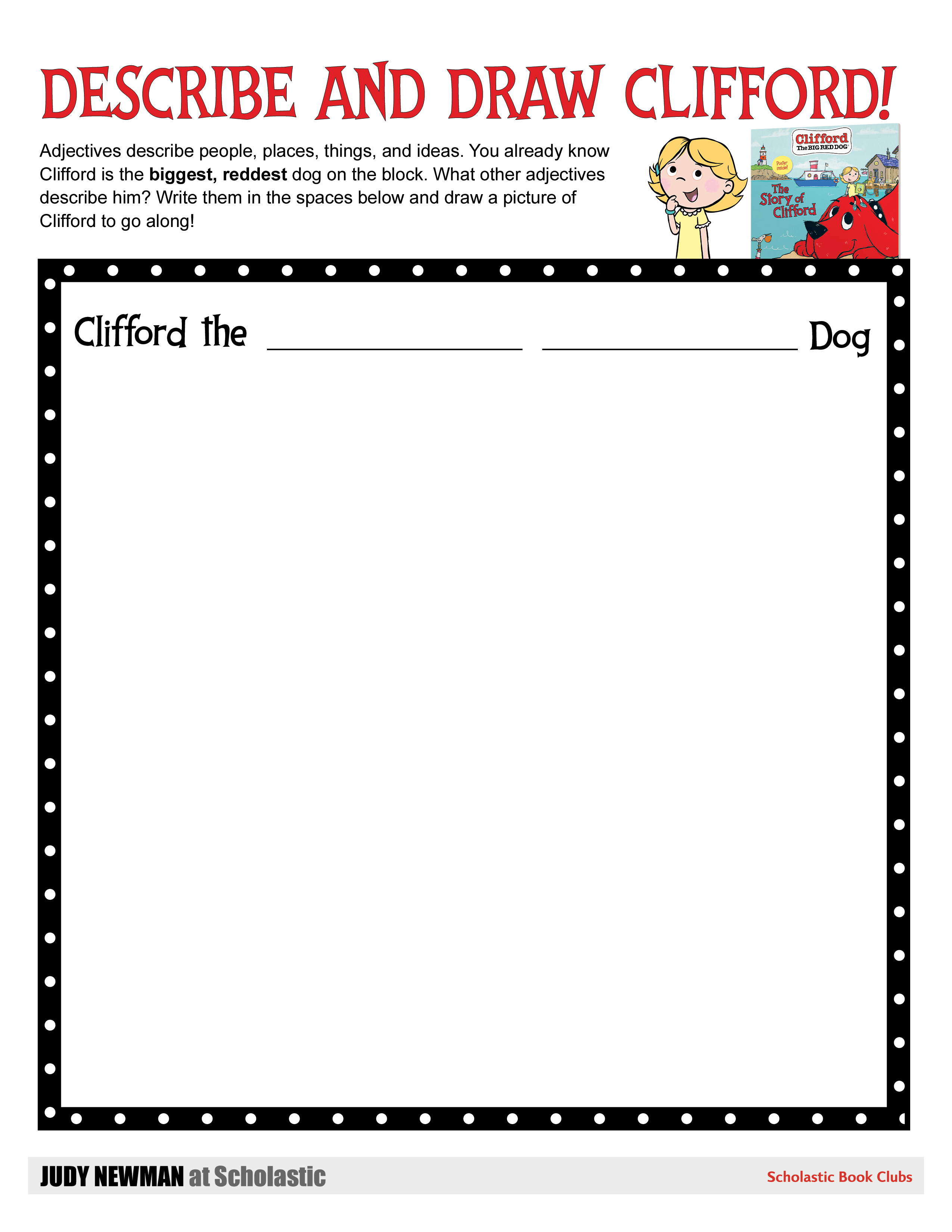 Classroom Activity The Story Of Clifford Judy Newman At