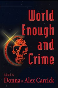 World Enough and Crime