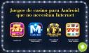 Juegos de casino para Android que no necesitan Internet