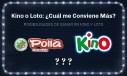Kino o Loto en Chile Cual Me Conviene Mas