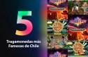Las 5 Tragamonedas más Famosas de Chile