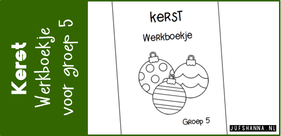 Extreem JufShanna.nl | Thema kerst: werkboekje voor groep 5 @DJ13