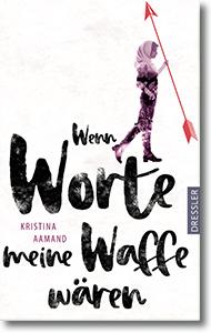 """Cover: Kristina Aamand """"Wenn Worte meine Waffe wären"""""""