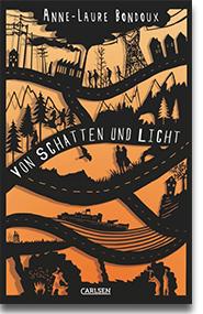 """Cover Anne-Laure Bondoux """"Von Schatten und Licht"""""""