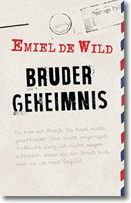 """Cover: Emiel de Wild """"Brudergeheimnis"""""""