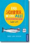 """Cover: Erik Lund Eriksen """"Der Sommer, in dem alle durchdrehten"""""""