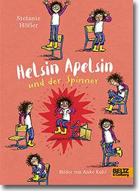 """Cover: Stefanie Höfler """"Helsin Apfelsin und der Spinner"""""""
