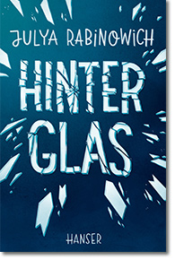 "Cover: Julya Rabinowich ""Hinter Glas"""