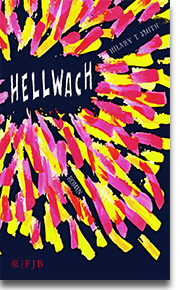 "Cover Hilary T. Smith ""Hellwach"""