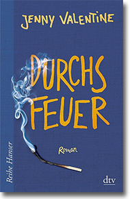 """Cover: Jenny Valentine """"Durchs Feuer"""""""