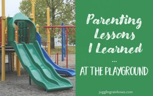 Parenting Lessons I Learned at the Playground