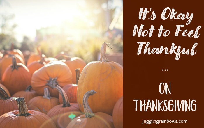 It's Okay Not to Feel Thankful on Thanksgiving