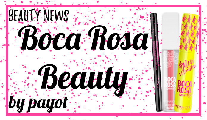 Boca Rosa Beauty by Payot - Beauty News