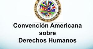 Convención americana de los derechos humanos