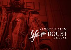 Stream/Purchase: Kingpen Slim – Life After Doubt (Deluxe)