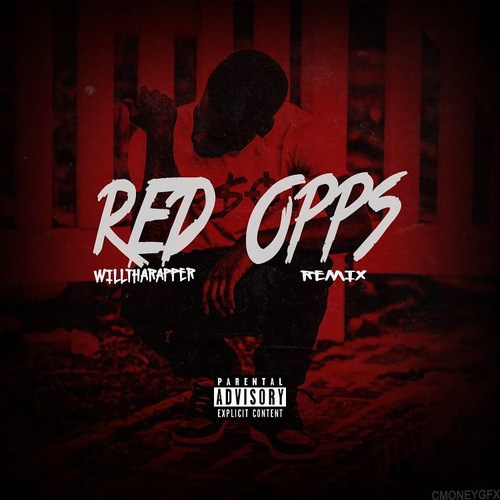 WillThaRapper – Red Opps (Remix)
